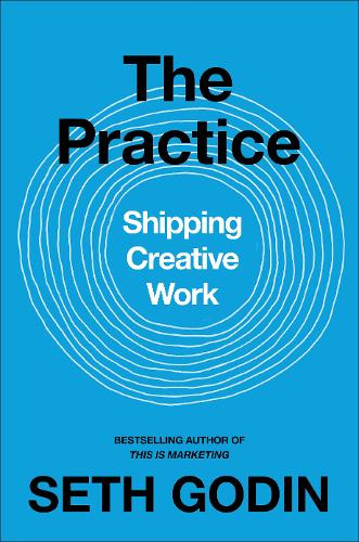 Blue cover with several white circles and Shipping Creative Work written in the centre. The authors name Seth Godin is also listed.