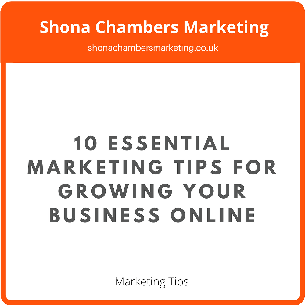 10 Essential Marketing Tips for Growing your Business Online