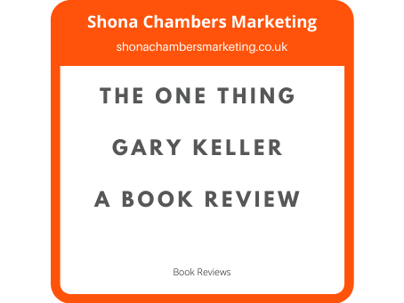 Book Review of The One Thing by Gary Keller