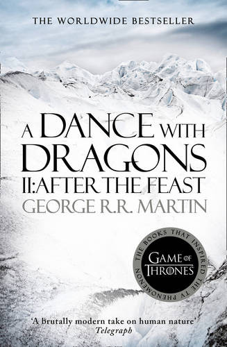 A snowy landscape, mountains, no visible people, and the name of the book A Dance With Dragons II: After The Feast - George RR. Martin