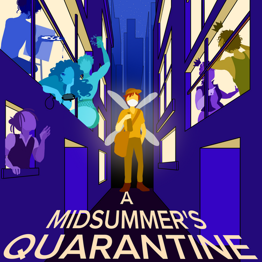 A Midsummer's Quarantine