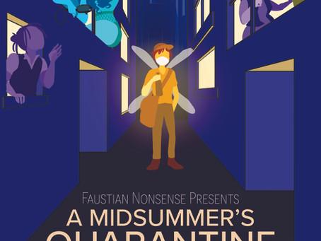 A Midsummer's Quarantine starts TOMORROW