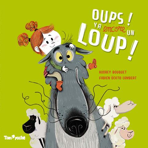 "Oups ! Y'a "" encore "" un loup"