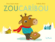 Zou Carbibou aux Editions Tom'poch
