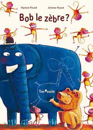 Bob le zébre ?, editions Tom'poche