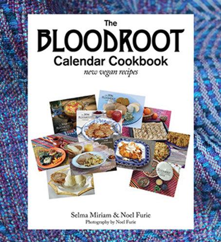 The Bloodroot Calendar Cookbook - New Vegan Recipes