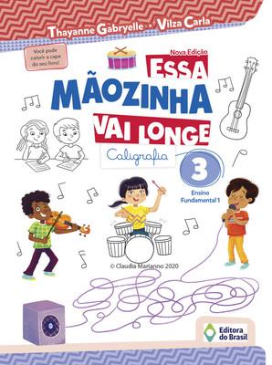 Essa Mãozinha Vai longe | Editora do Brasil