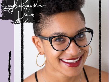 Meet the Moxie Commission: Leigh Rondon-Davis