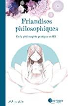 Friandises philosophiques