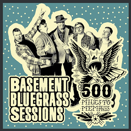 Download, Basement Bluegrass Sessions