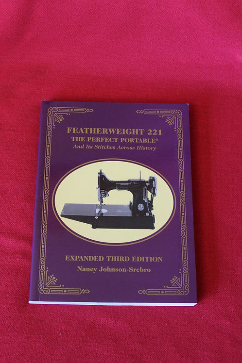 """""""The Perfect Portable"""", Featherweight 221 Book"""