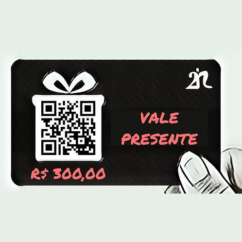 Vale Presente 2n - R$ 300,00