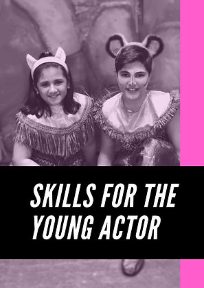Skills For The Young Actor