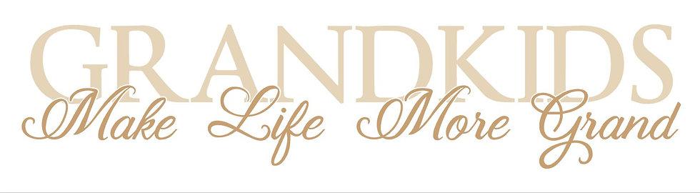 Grandkids Make Life More Grand