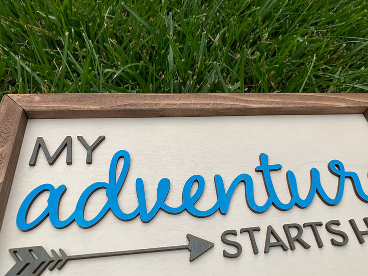 My Adventure Starts Here, New Home, Realtor Sign, 3D sign, Realtor G