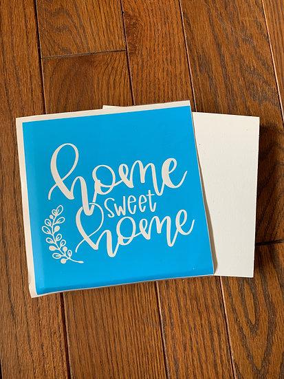 Home Sweet Home DIY