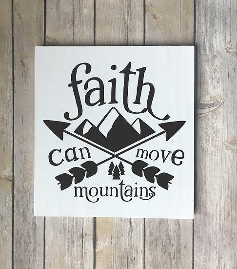 Faith Can Move Mountains Arrows