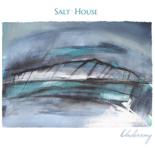 Salt House - Undersong (2018)