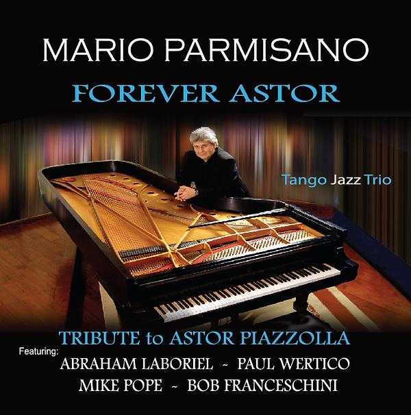 MARIO PARMISANO - FOREVER ASTOR