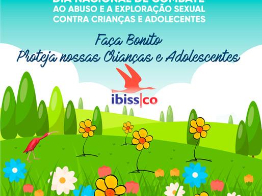 Dia 18 de maio, na luta contra o Abuso e à exploração sexual contra crianças e adolescentes.