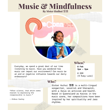 Music and Mindfulness (By Sister Huihui 慧惠)