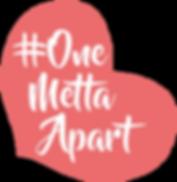 OneMettaApart