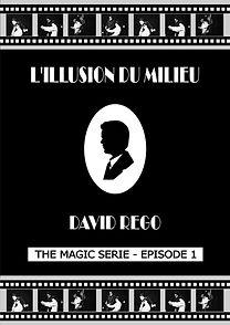 L-ILLUSION-DU-MILIEU-de-DAVID-REGO-ILLIE