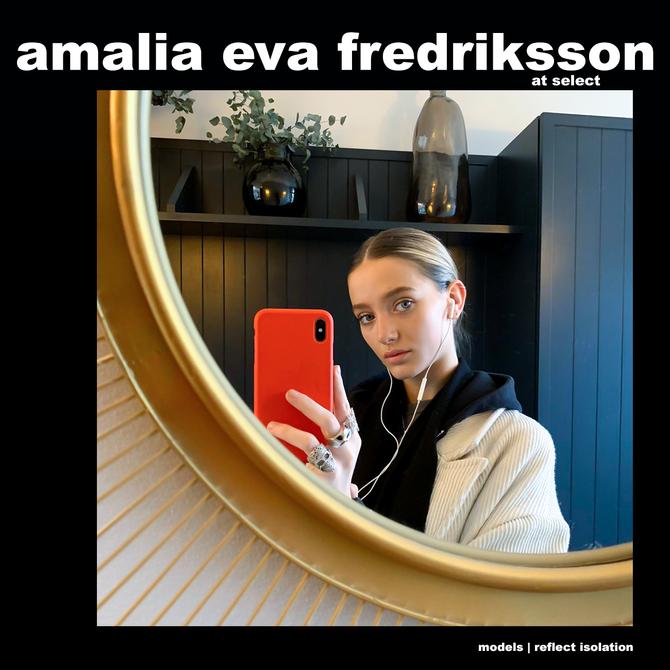 MODELS REFLECT ISOLATION: AMALIA FREDRIKSSON