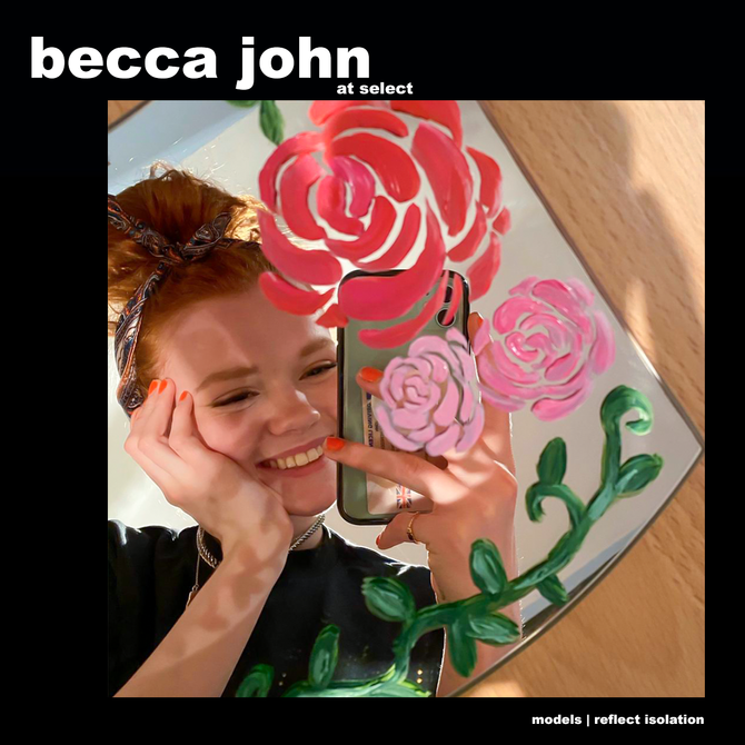 MODELS REFLECT ISOLATION: BECCA JOHN