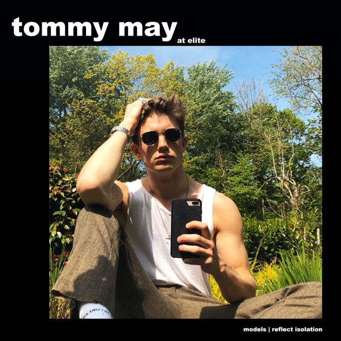 MODELS REFLECT ISOLATION: TOMMY MAY