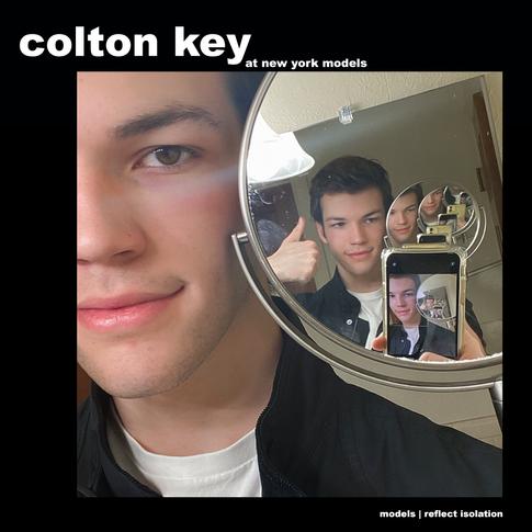 MODELS REFLECT ISOLATION: COLTON KEY
