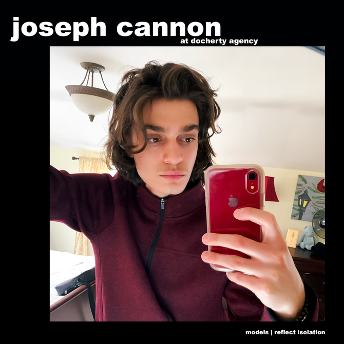 MODELS REFLECT ISOLATION: JOE CANNON