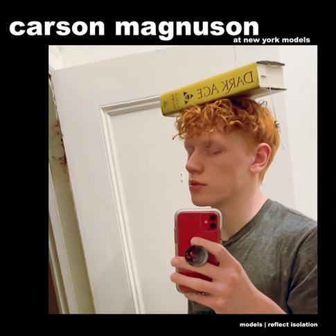 MODELS REFLECT ISOLATION: CARSON MAGNUSON