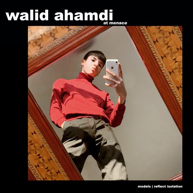 MODELS REFLECT ISOLATION: WALID AMHAMDI