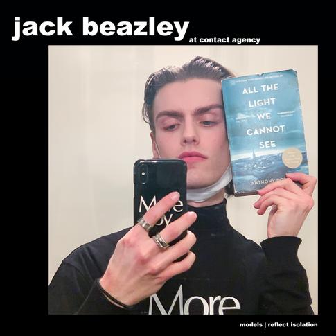 MODELS REFLECT ISOLATION: JACK BEAZLEY