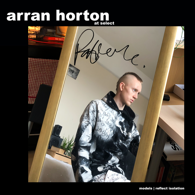 MODELS REFLECT ISOLATION: ARRAN HORTON