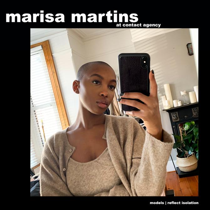 MODELS REFLECT ISOLATION: MARISA MARTINS