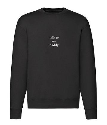 Bluza Classic talk to me daddy