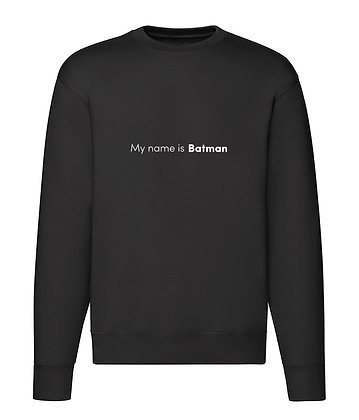 Bluza Classic My name is Batman
