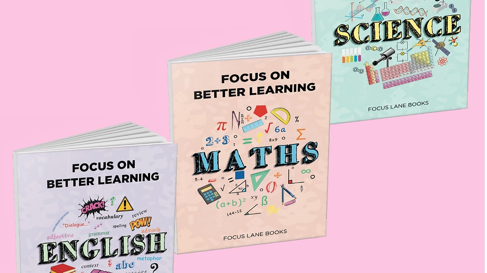 Focus on Better Learning: Maths, English and Science - 3 Book Set