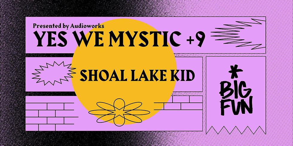 Yes We Mystic +9