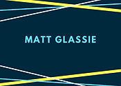 MATT GLASSIE.jpg