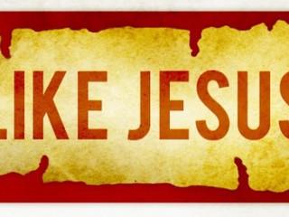 """Like Jesus"""
