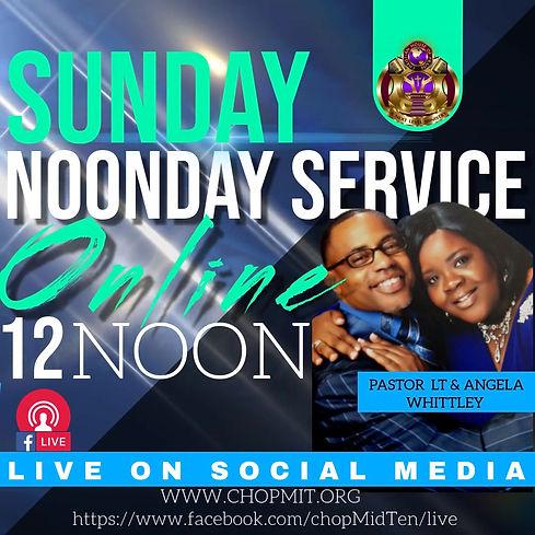 CHOP SUNDAY ONLINE NOONDAY SERVICE.jpg