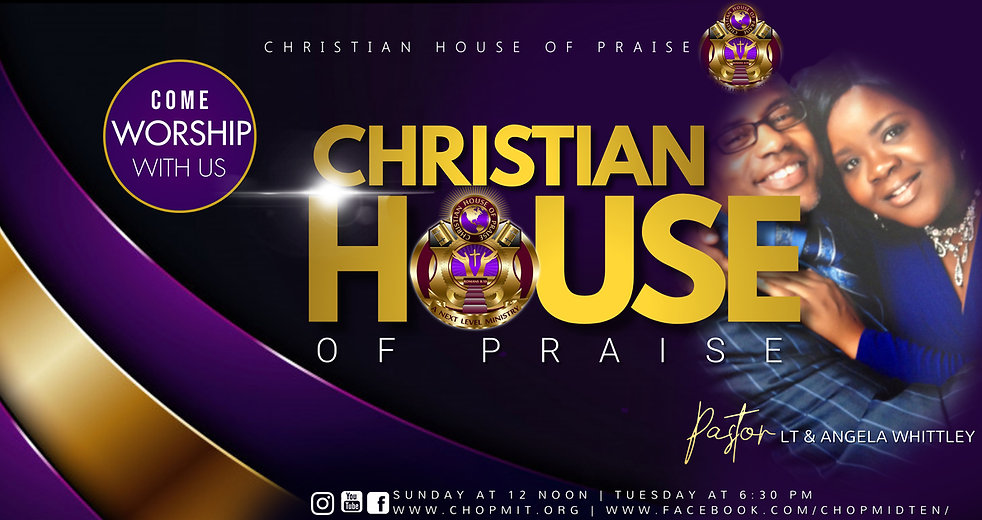 CHRISTIAN HOUSE OF PRAISE CHURCH AD.jpg
