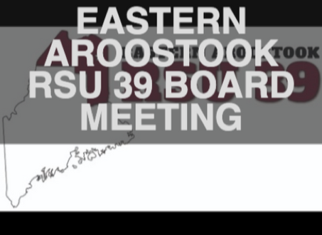 RSU 39 Remote School Board Meeting (Live Streamed)