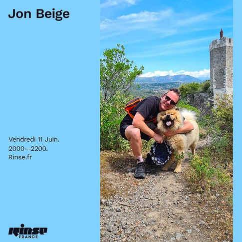 Jon Beige @ Rinse