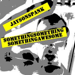 SomethingSomethingSomething Awesome