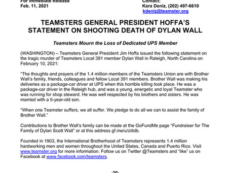GENERAL PRESIDENT HOFFA STATEMENT ON SHOOTING DEATH OF DYLAN WALL (UPS TEAMSTER)