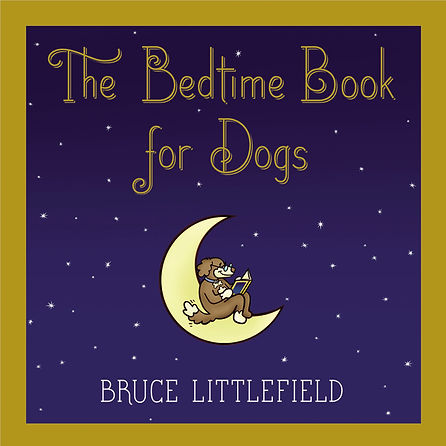 Bedtime Book for Dogs from Bruce Littlefield